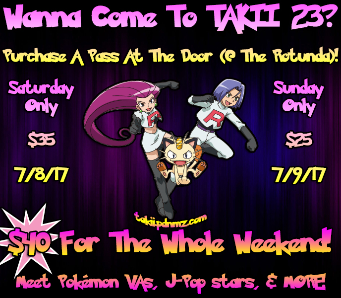 Purchase Passes To TAKII 23 At The Door!